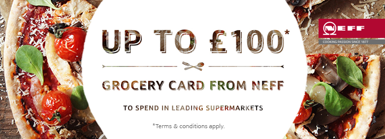 Neff Upto £100 Grocery Card From Neff