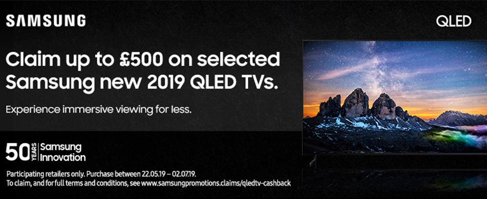 Samsung Cashback Promotion – Claim up to £500*