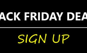 Black Friday 2019 – Sign Up Now