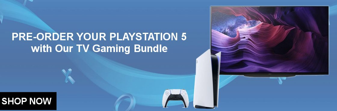 Pre-Order your Playstation 5 with Our TV Gaming Bundle